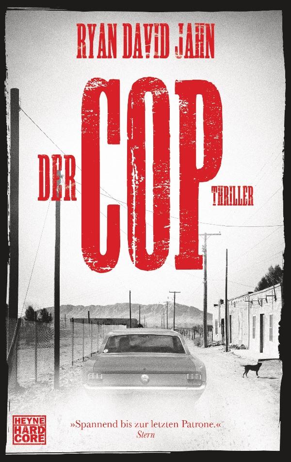 Der Cop von Ryan David Jahn | © Heyne