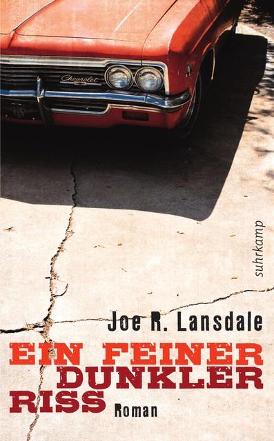 Ein feiner dunkler Riss von Joe R. Lansdale | © Suhrkamp Verlag