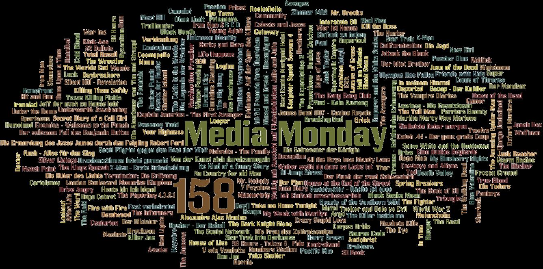 Media Monday #158