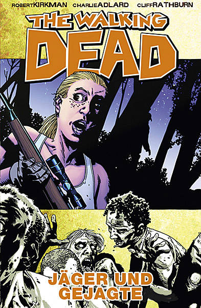 Review: The Walking Dead 11: Jäger und Gejagte (Graphic Novel)