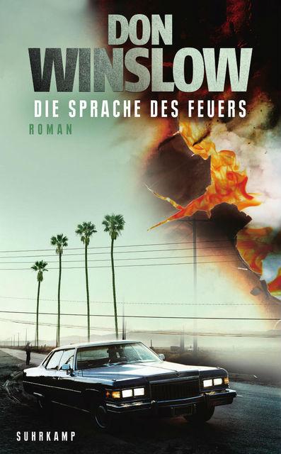 Die Sprache des Feuers von Don Winslow | © Suhrkamp Verlag