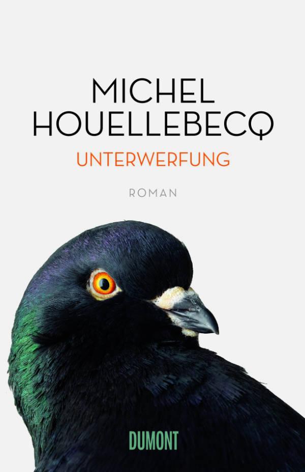 Unterwerfung von Michel Houellebecq | © DuMont Buchverlag