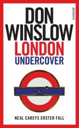 London Undercover von Don Winslow   © Suhrkamp Verlag