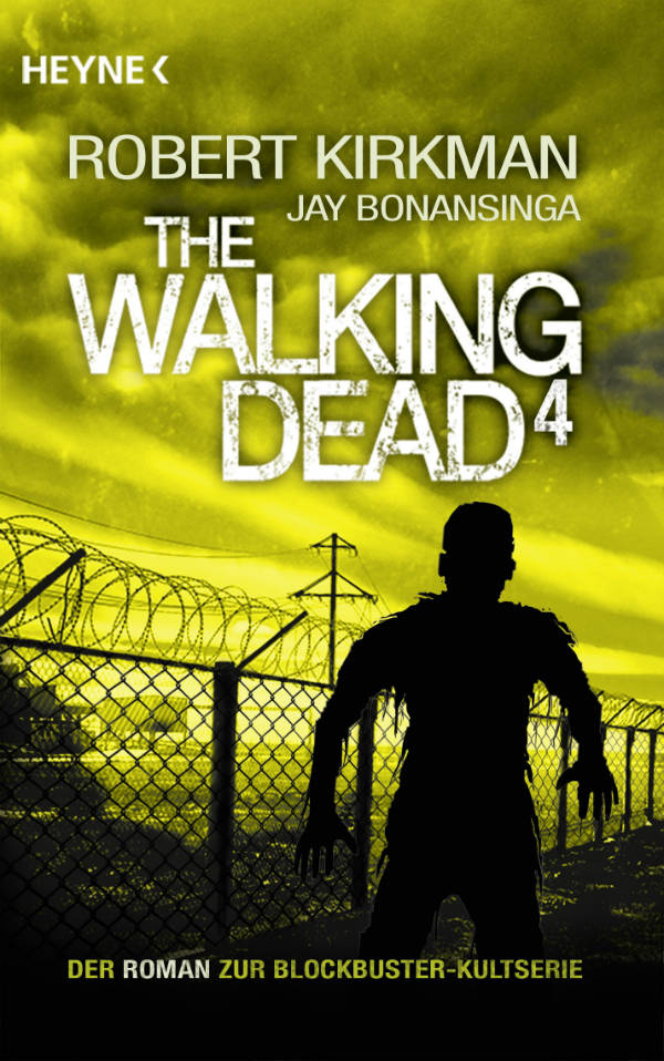 Review: The Walking Dead 4 | Robert Kirkman | Jay Bonansinga (Buch)
