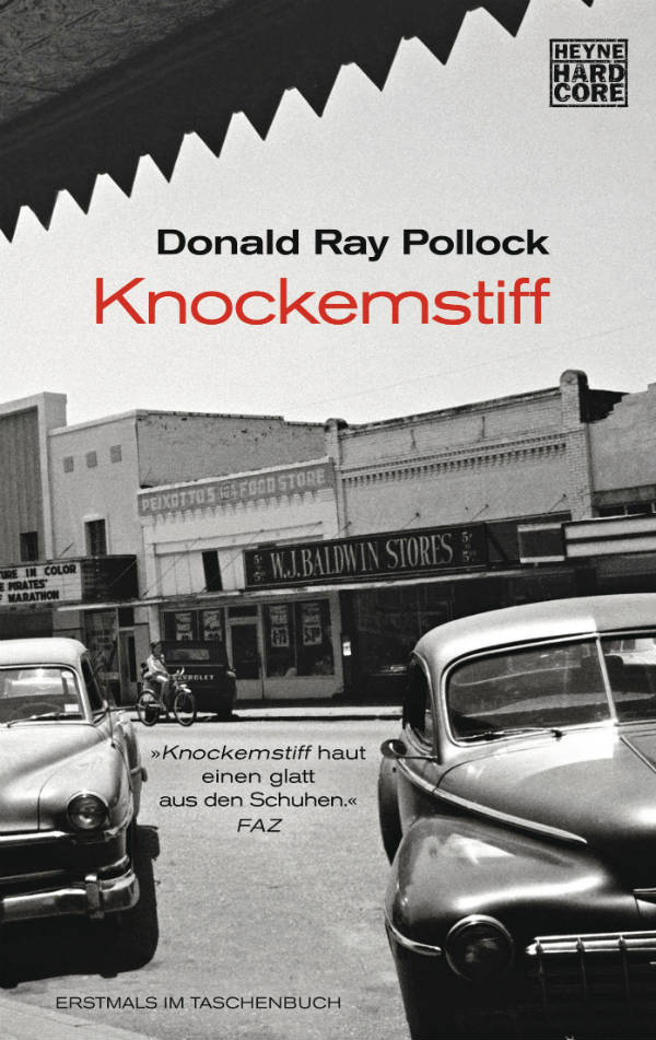Knockemstiff von Donald Ray Pollock | © Heyne Verlag