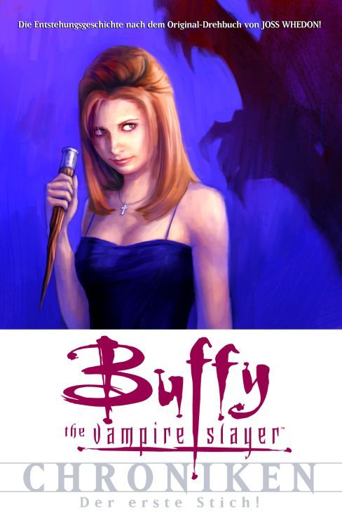 Buffy The Vampire Slayer Chroniken 1: Der erste Stich | © Panini