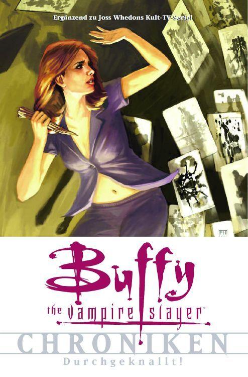 Buffy The Vampire Slayer Chroniken 2: Durchgeknallt | © Panini