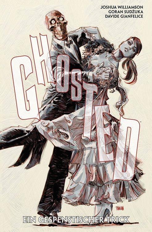 Ghosted 3: Ein gespenstischer Trick | © Panini