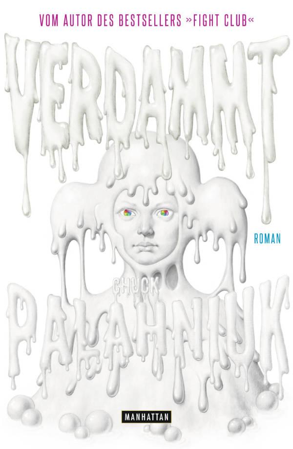 Verdammt von Chuck Palahniuk | © Manhattan