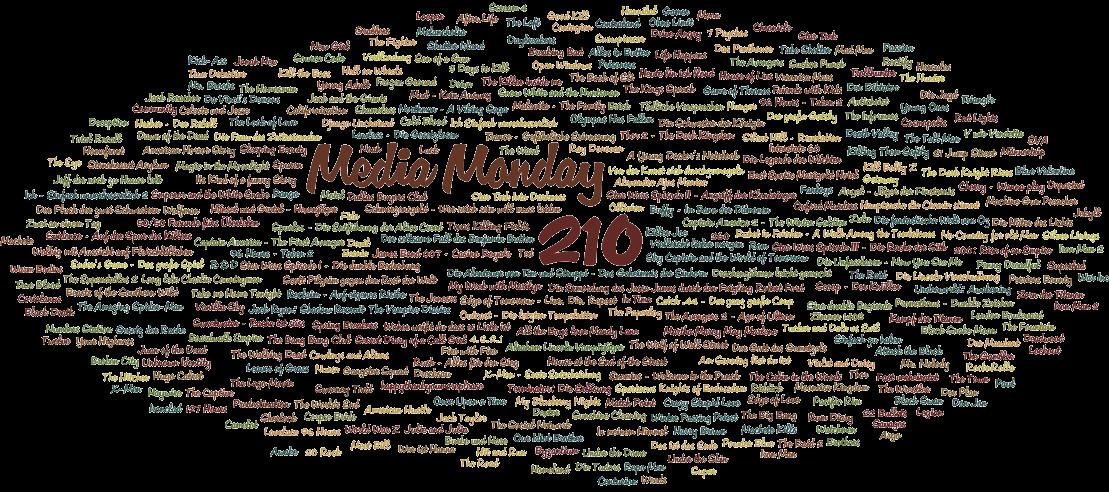Media Monday #210