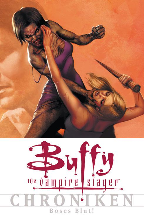 Buffy The Vampire Slayer Chroniken 7: Böses Blut | © Panini