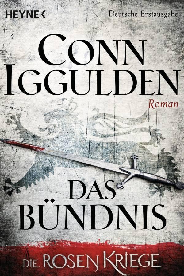 Das Bündnis: Die Rosenkriege 2 von Conn Iggulden | © Heyne