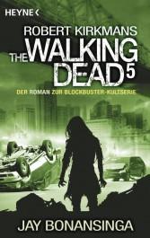 Review: The Walking Dead 5 | Robert Kirkman | Jay Bonansinga (Buch)