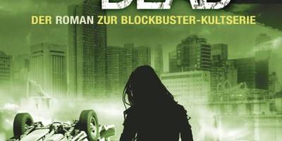 The Walking Dead 5 von Robert Kirkman und Jay Bonansinga | © Heyne Verlag