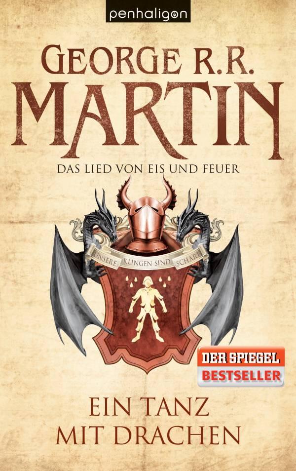 Das Lied von Eis und Feuer 10: Ein Tanz mit Drachen von George R. R. Martin | © Penhaligon