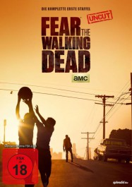 Review: Fear The Walking Dead | Staffel 1 (Serie)