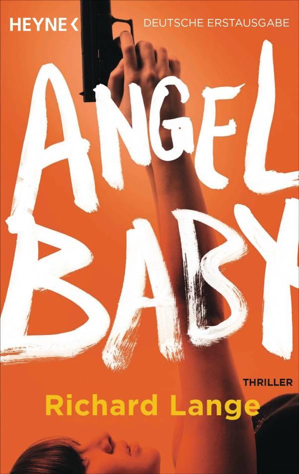 Angel Baby von Richard Lange | © Heyne