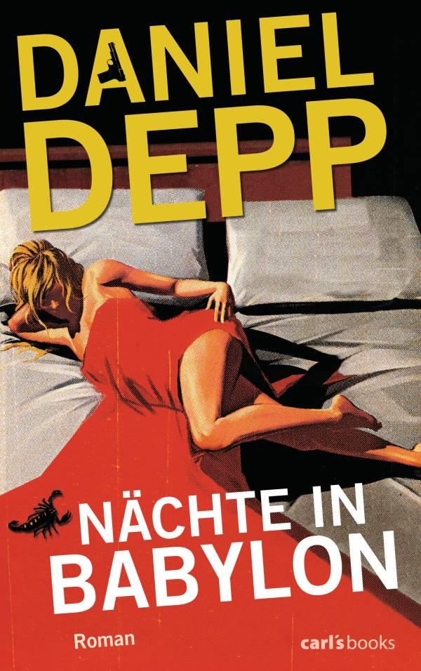 Nächte in Babylon von Daniel Depp | © carl's books