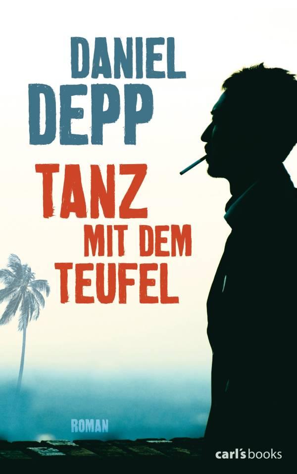 Tanz mit dem Teufel von Daniel Depp | © carl's books