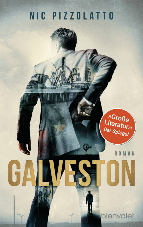 Galveston von Nic Pizzolatto | © Blanvalet
