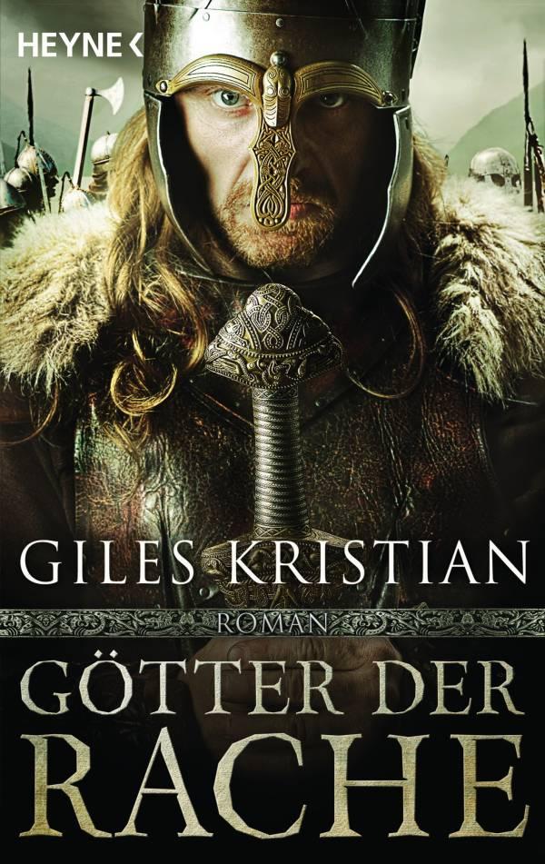 Götter der Rache von Giles Kristian | © Heyne