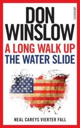 A Long Walk Up the Water Slide von Don Winslow | © Suhrkamp Verlag
