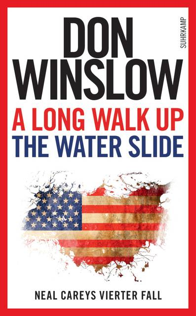 A Long Walk Up the Water Slide von Don Winslow   © Suhrkamp Verlag