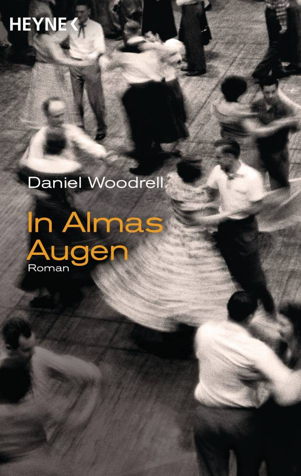 In Almas Augen von Daniel Woodrell | © Heyne