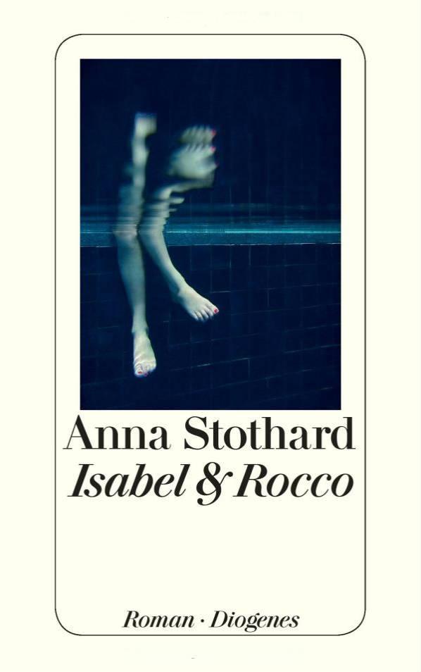 Isabel & Rocco von Anna Stothard