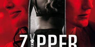 Zipper - Geld. Macht. Sex. Verrat. | © Universum Film
