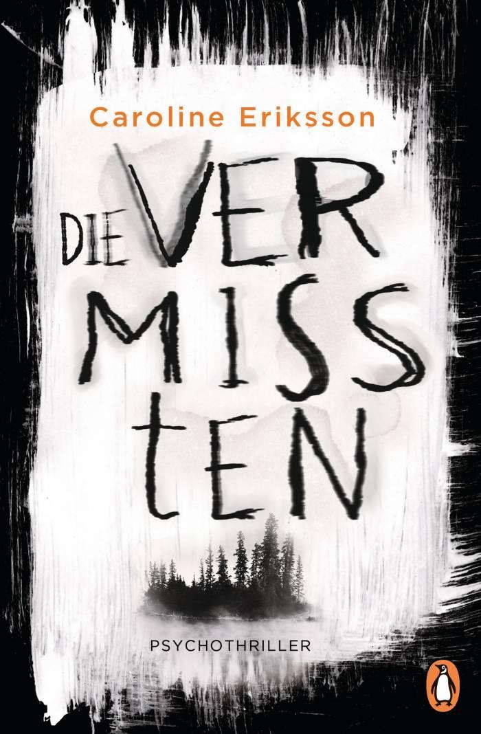 Die Vermissten von Caroline Eriksson | © Penguin Verlag