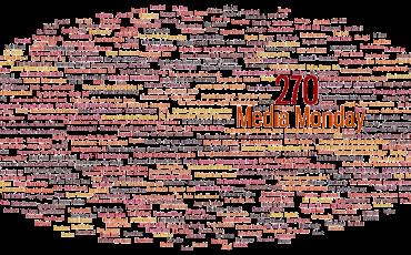 Media Monday #270