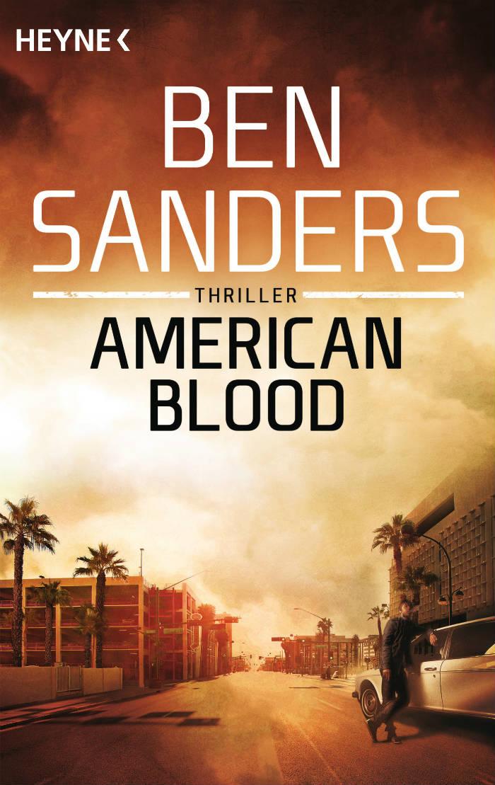 American Blood von Ben Sanders | © Heyne Verlag