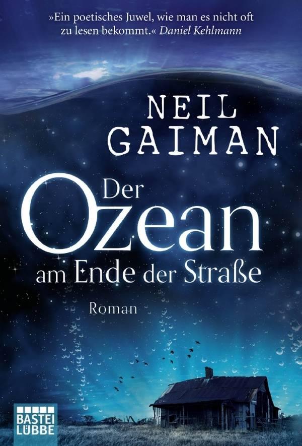 Der Ozean am Ende der Straße von Neil Gaiman | © Bastei Lübbe