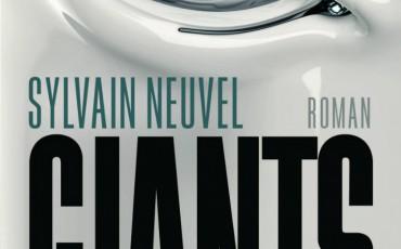 Giants - Sie sind erwacht von Sylvain Neuvel   © Heyne Verlag
