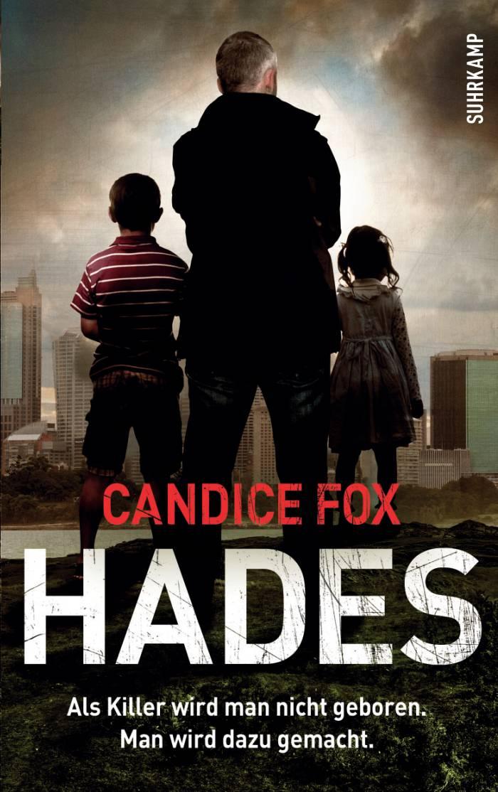 Hades von Candice Fox | © Suhrkamp Verlag