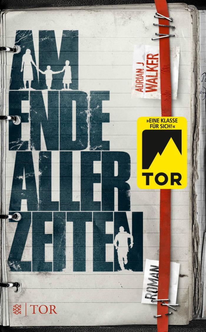 Am Ende aller Zeiten von Adrian J Walker | © FISCHER Tor