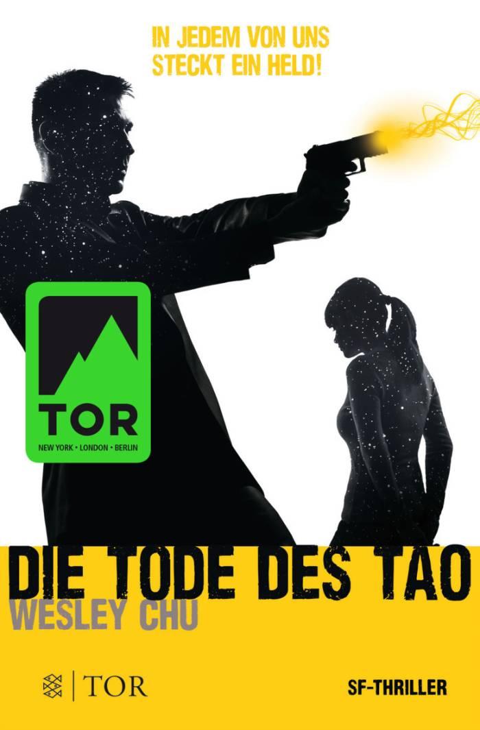 Die Tode des Tao von Wesley Chu | © FISCHER Tor