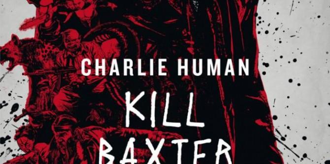 Kill Baxter - Showdown in Cape Town von Charlie Human | © FISCHER Tor