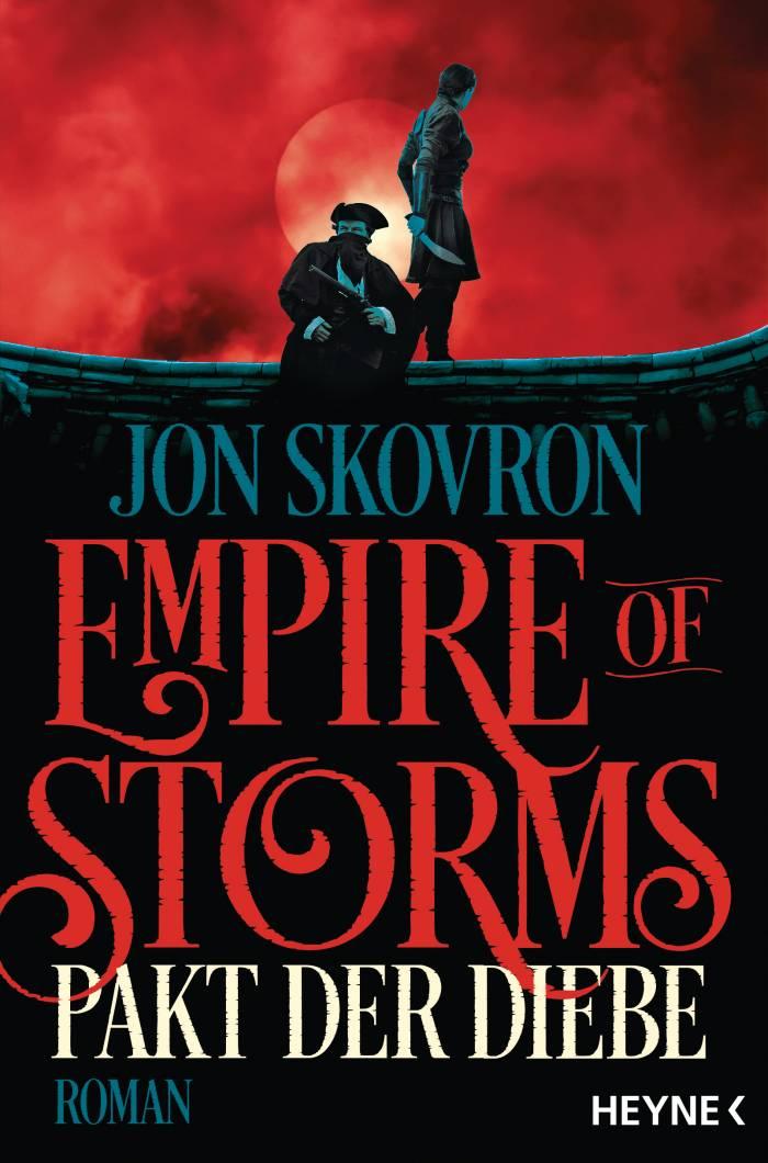 Empire of Storms - Pakt der Diebe von Jon Skovron | © Heyne