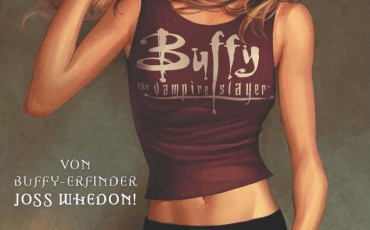 Buffy The Vampire Slayer, Staffel 8, Band 1: Die Rückkehr der Jägerin | © Panini