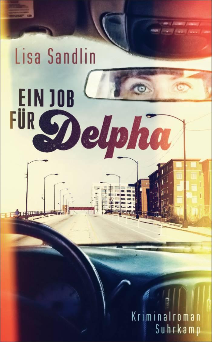 Ein Job für Delpha von Lisa Sandlin | © Suhrkamp