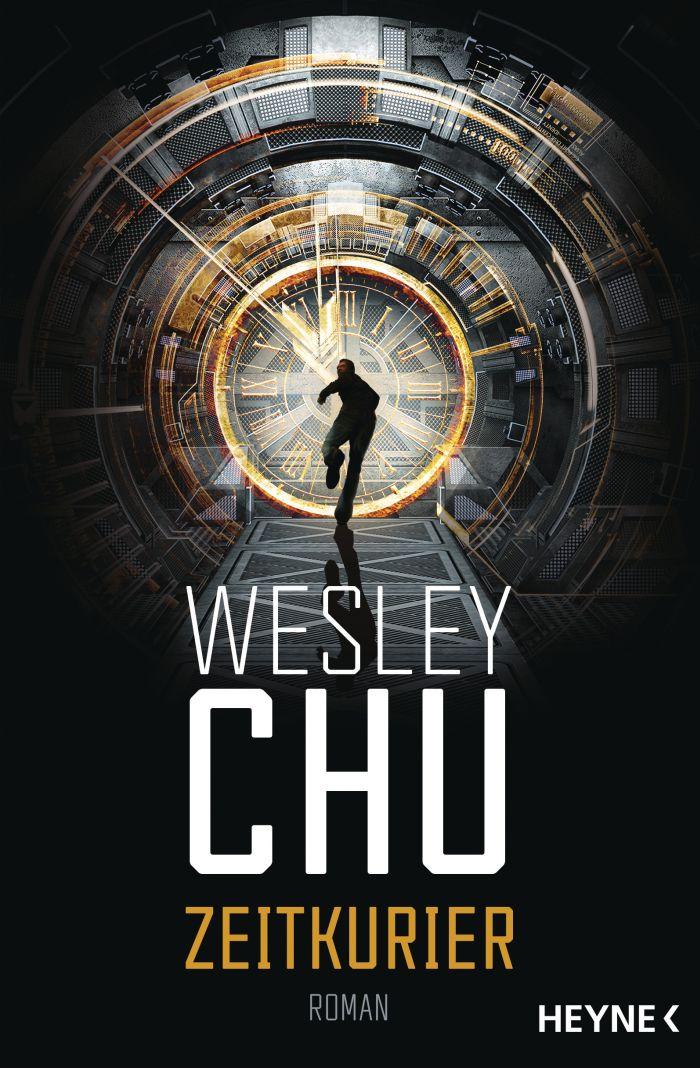 Zeitkurier von Wesley Chu   © Heyne