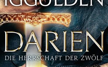 Darien - Die Herrschaft der Zwölf von Conn Iggulden | © Heyne