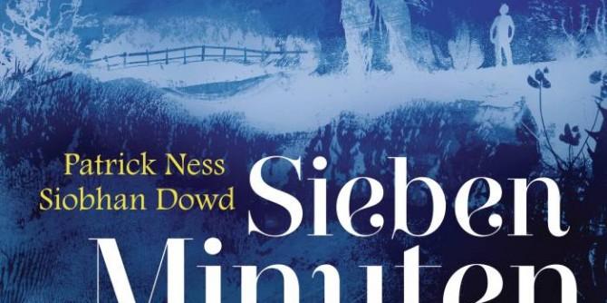 Sieben Minuten nach Mitternacht von Patrick Ness, Siobhan Dowd   © Goldmann