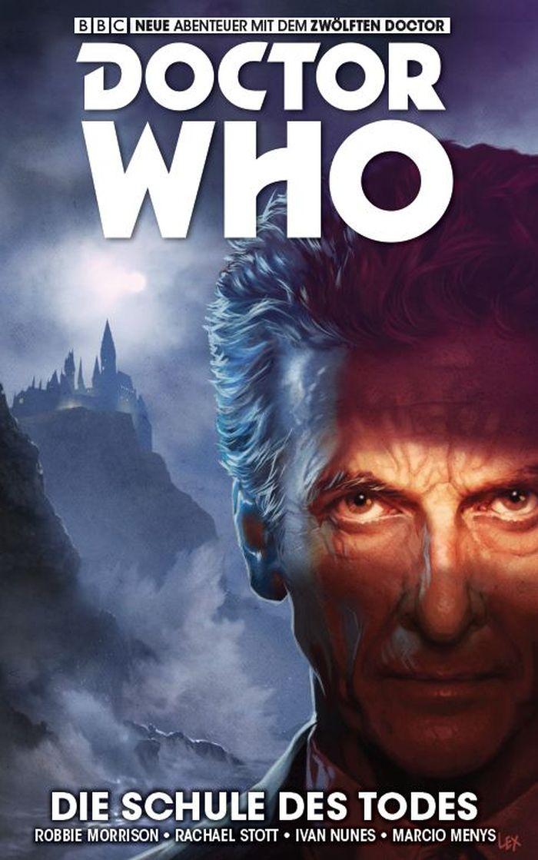 Doctor Who: Der zwölfte Doctor 4 – Die Schule des Todes