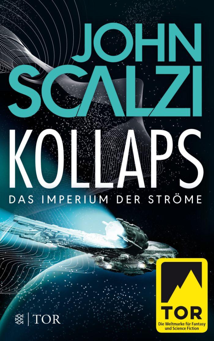 Kollaps - Das Imperium der Ströme 1 von John Scalzi | © FISCHER Tor