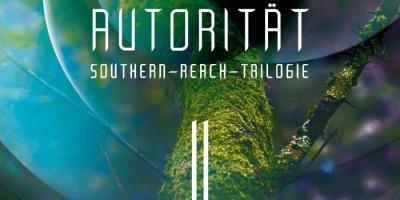 Autorität - Southern-Reach-Trilogie 2 von Jeff VanderMeer   © Droemer Knaur