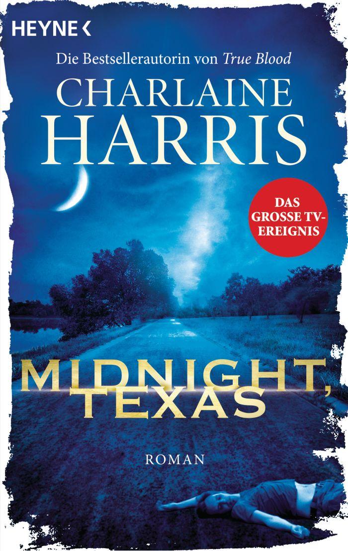 Midnight, Texas von Charlaine Harris   © Heyne