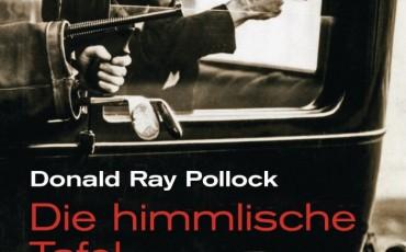 Die himmlische Tafel von Donald Ray Pollock | © Heyne Hardcore